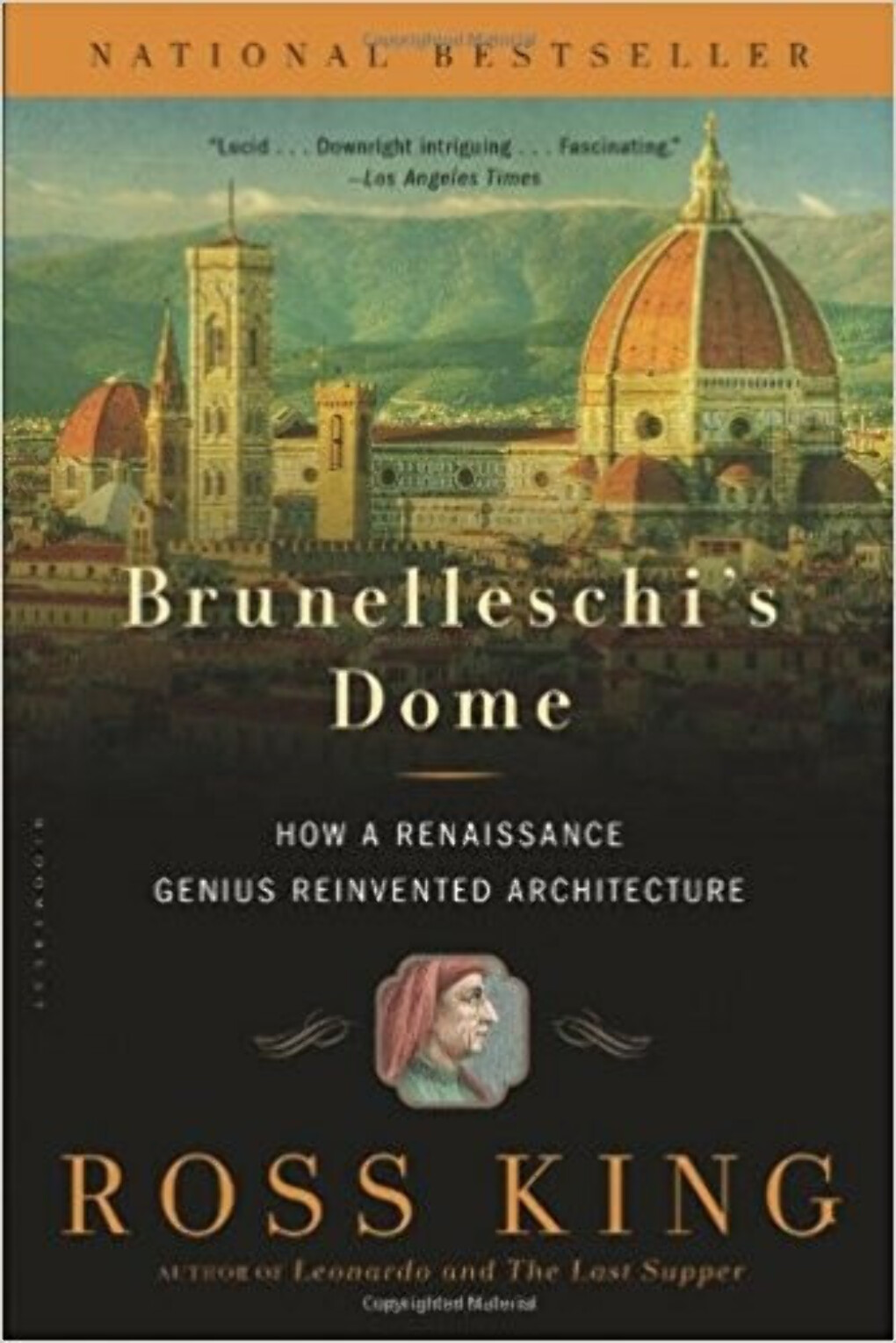 Ross King. Brunelleschi's Dome: How a Renaissance Genius Reinvented Architecture