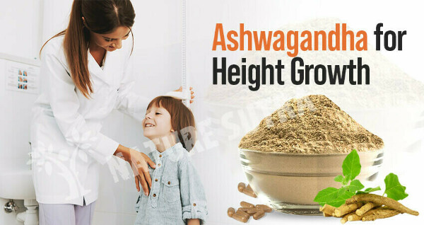 Ashwagandha for Height Growth: How Does It Increase Height?