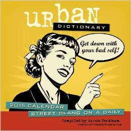 Urban Dictionary 2015 Calendar