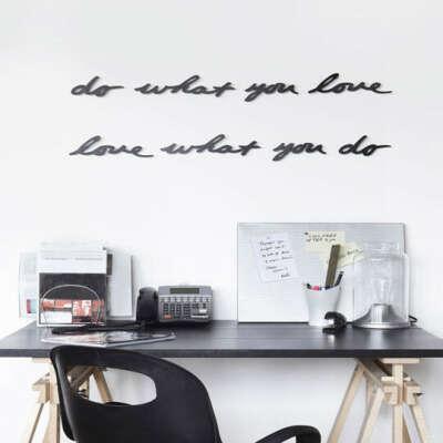 Слова для интерьера Do What You Love