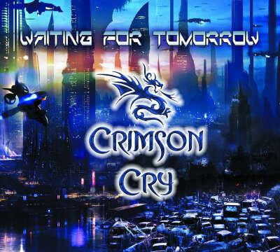 Crimson Cry - Waiting for Tomorrow