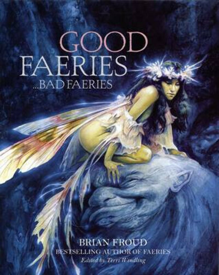 Good Faeries/Bad Faeries