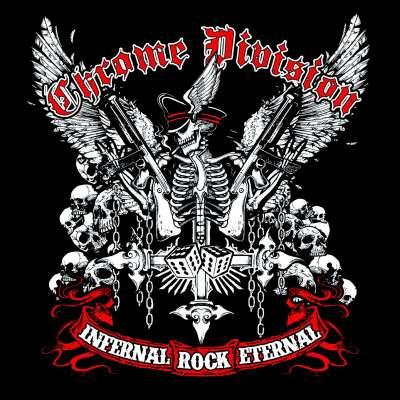 Infernal Rock Eternal - Музыкальный альбом группы Chrome Division (loseless)