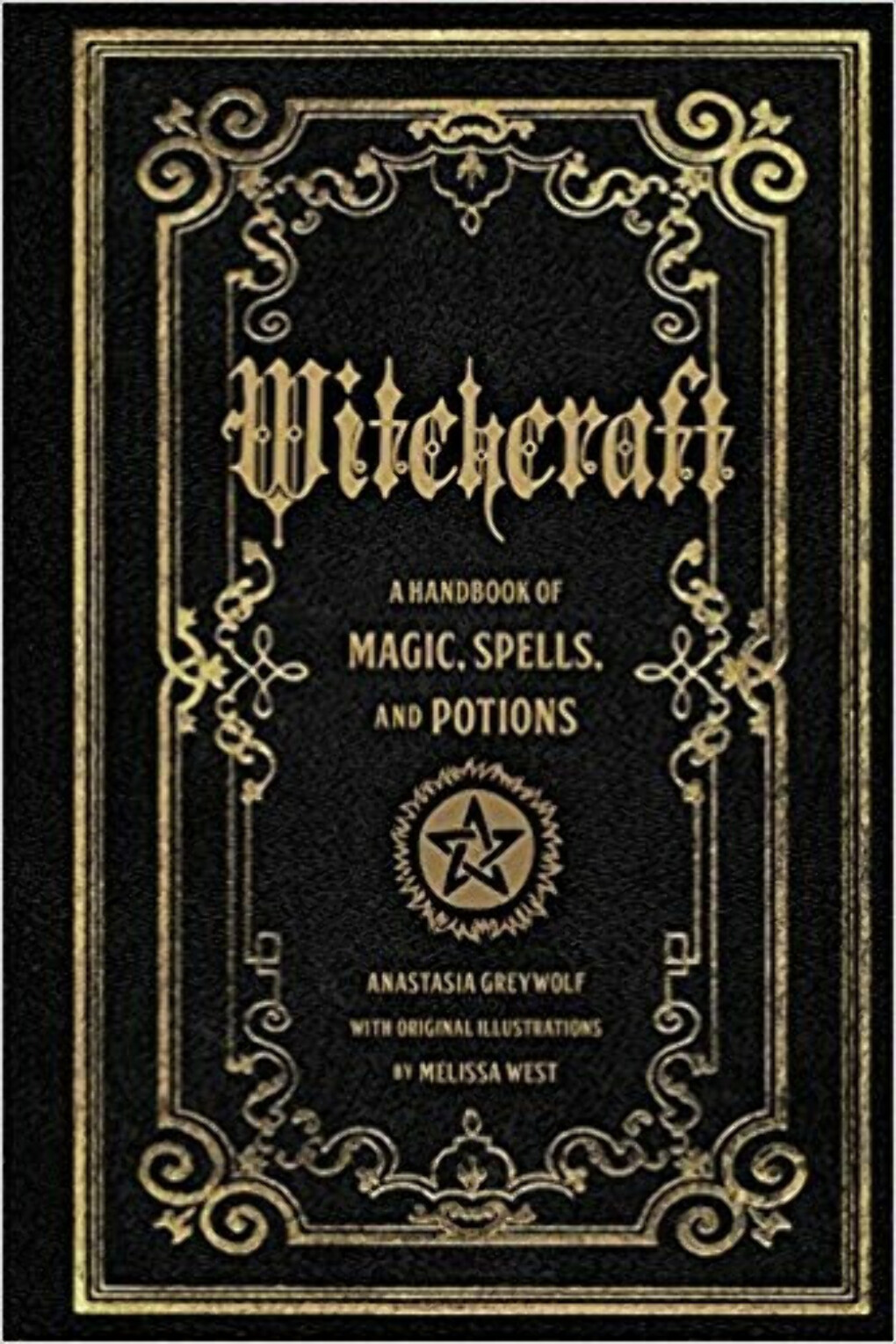 Witchcraft: A Handbook of Magic Spells and Potions                    Hardcover                                                                                                                                                        – May 15, 2016