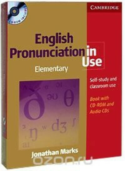 English Pronunciation in Use: Elementary: Self-Study and Classroom Use  (+ 4 CD, 1 CD-ROM)