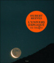 L'univers expliqué en images - Hubert Reeves sur Fnac.com
