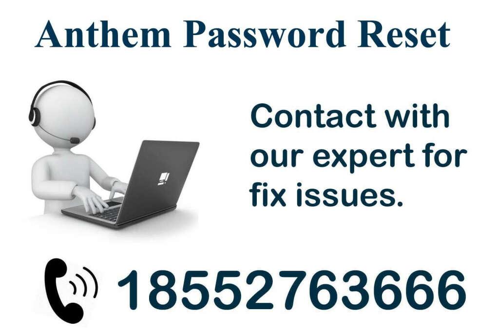 Anthem Password Reset ? Dial 1-855-276-3666
