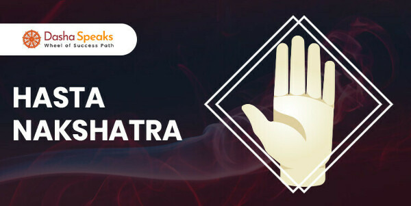 Hasta Nakshatra - Astrological Significance and Traits