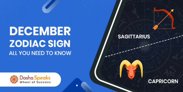 December Zodiac Sign – What is The Sun Sign for December Month?