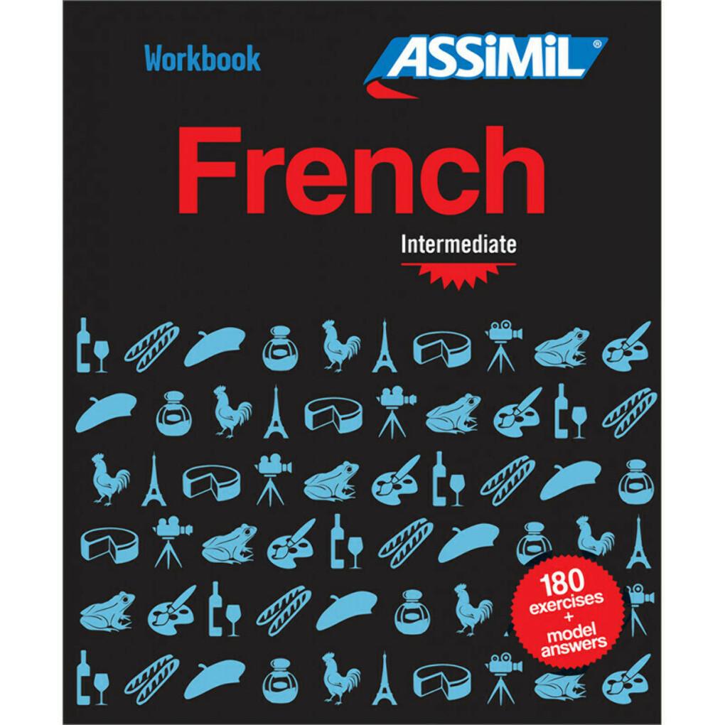 Assimil Workbook. French Intermediate.