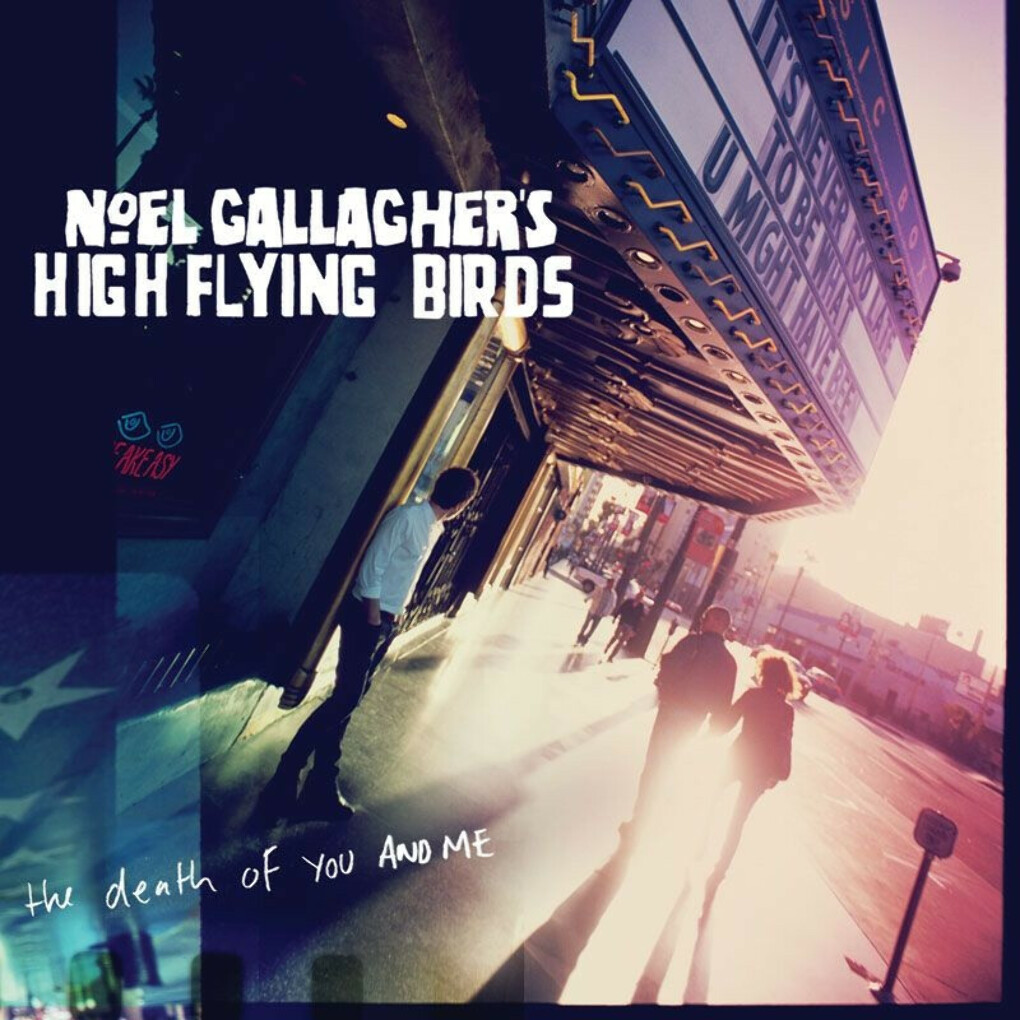 винил Noel Gallagher's High Flying Birds - Death Of You And Me