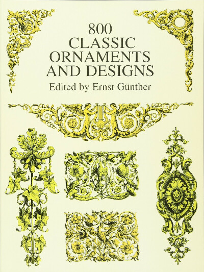 800 Classic Ornaments and Designs (Dover Pictorial Archive)