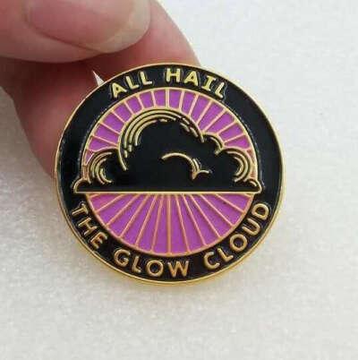 All Hail the Glow Cloud Pin