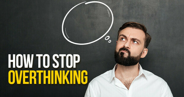 Sit Back and Relax - Know How to Stop Overthinking - Nature Sutra