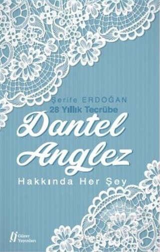 Dantel Anglez Hakkında Her Şey Kitap  İndirimle Satın Al
