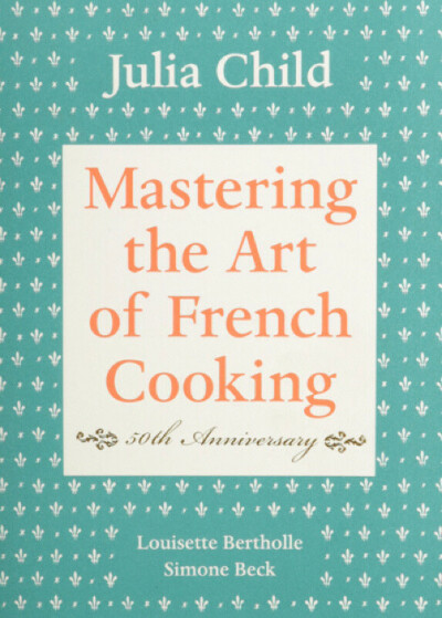 Mastering the Art of French Cooking, Volume I: 50th Anniversary Hardcover – Oct 16 2001