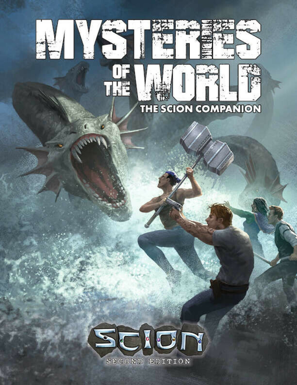 Mysteries of the World: The Scion Second Edition Companion - Onyx Path Publishing   Scion   Scion 2nd Edition   DriveThruRPG.com