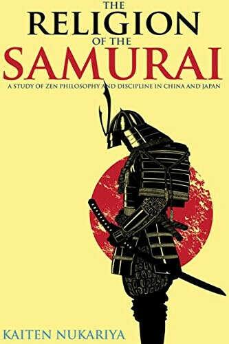 Religion of the Samurai by K. Nukariya