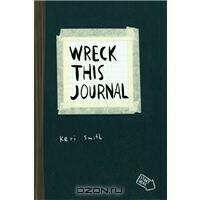 Wreck This Journal (оригинал, с новыми заданиями)
