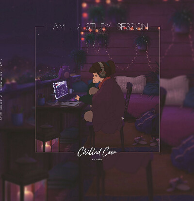 ChilledCow Records - 1 Am. Study Session