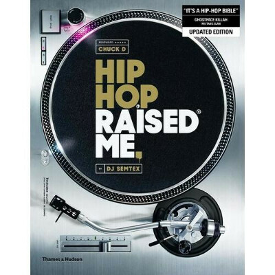 Hip Hop Raised Me, автор DJ Semtex