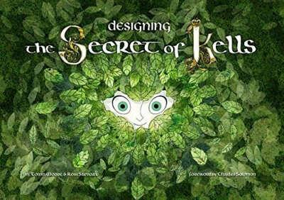 Designing the Secret of Kells                    Hardcover                                                                                                                                                        – June 3, 2014