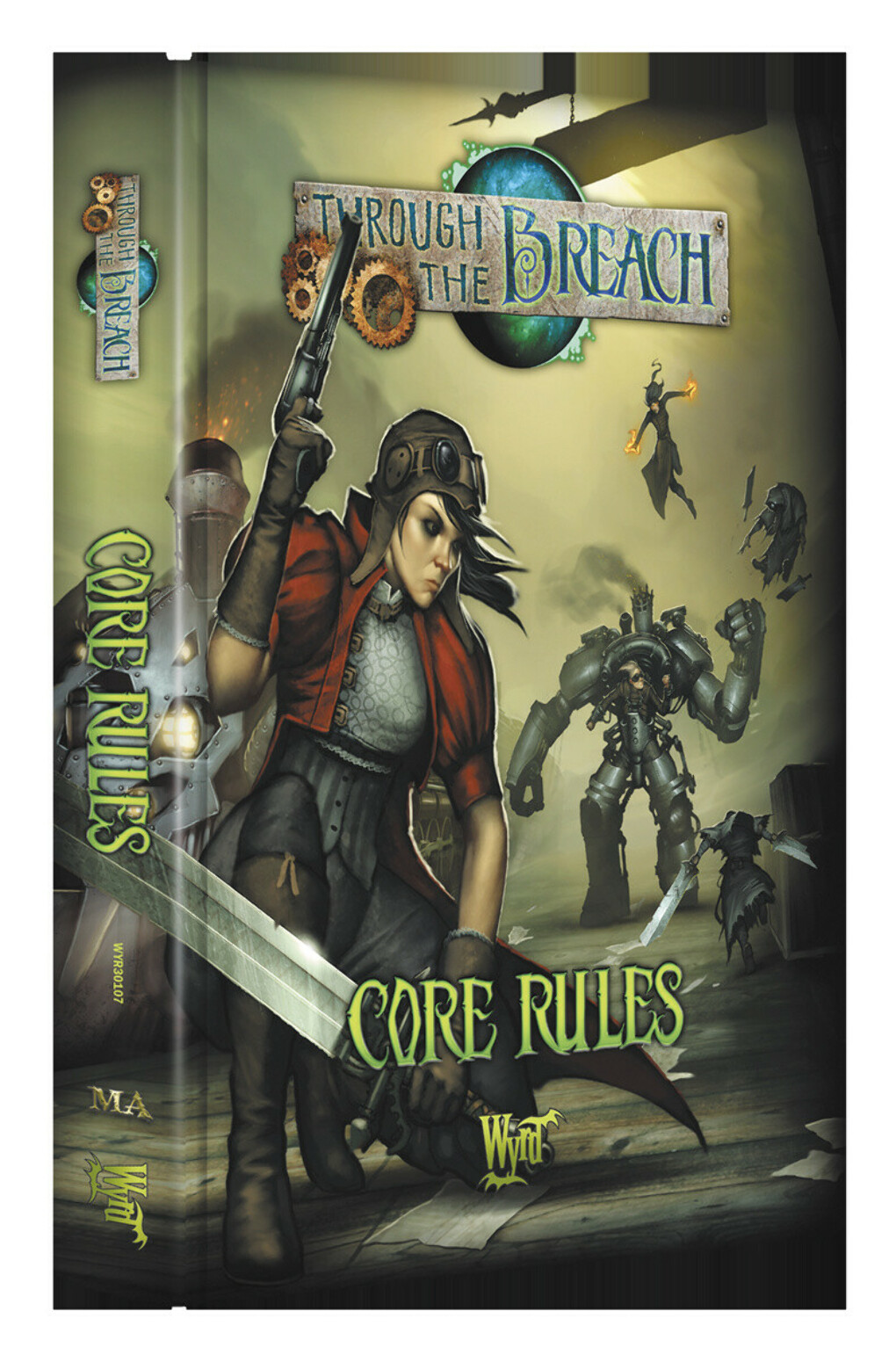 Through the Breach 2nd Edition - CORE RULES