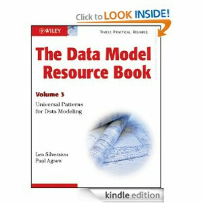 The Data Model Resource Book, Vol.3. Universal Patterns for Data Modeling (Kindle Edition)