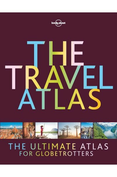 Travel Atlas by Lonely Planet