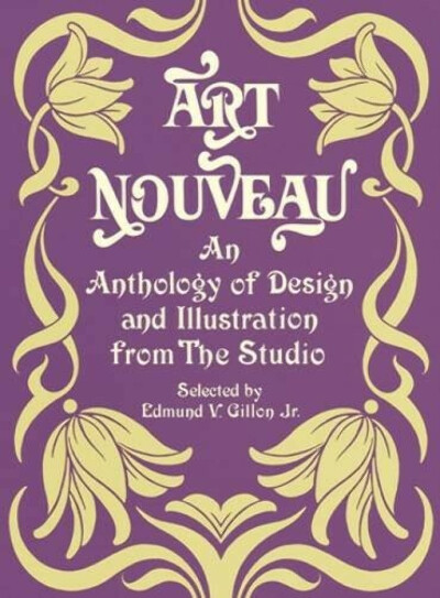 """Art Nouveau: An Anthology of Design and Illustration from """"The Studio"""" (Dover Pictorial Archive)"""