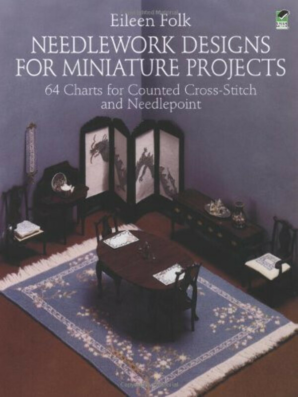 Needlework Designs for Miniature Projects: 64 Charts for Counted Cross-Stitch and Needlepoint (Dover Needlework)