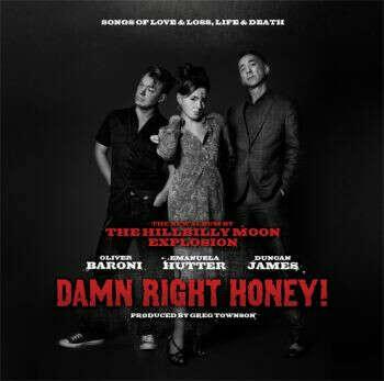 Damn Right Honey! - Музыкальный альбом группы The Hillbilly Moon Explosion