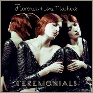 Виниловая пластинка Florence And The Machine - Ceremonials