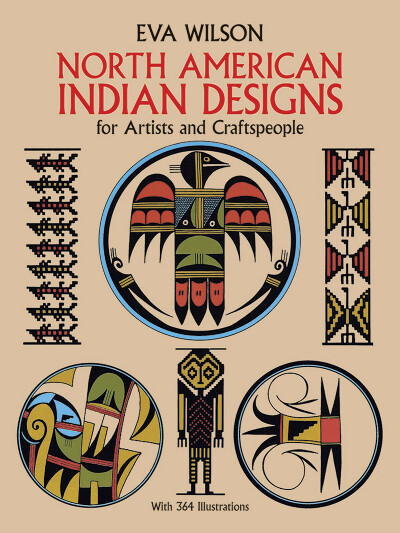 North American Indian Designs for Artists and Craftspeople (Dover Pictorial Archive)