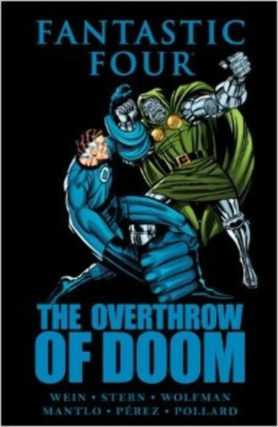 Fantastic Four: The Overthrow of Doom                                Hardcover                                                                                                                                                                                –