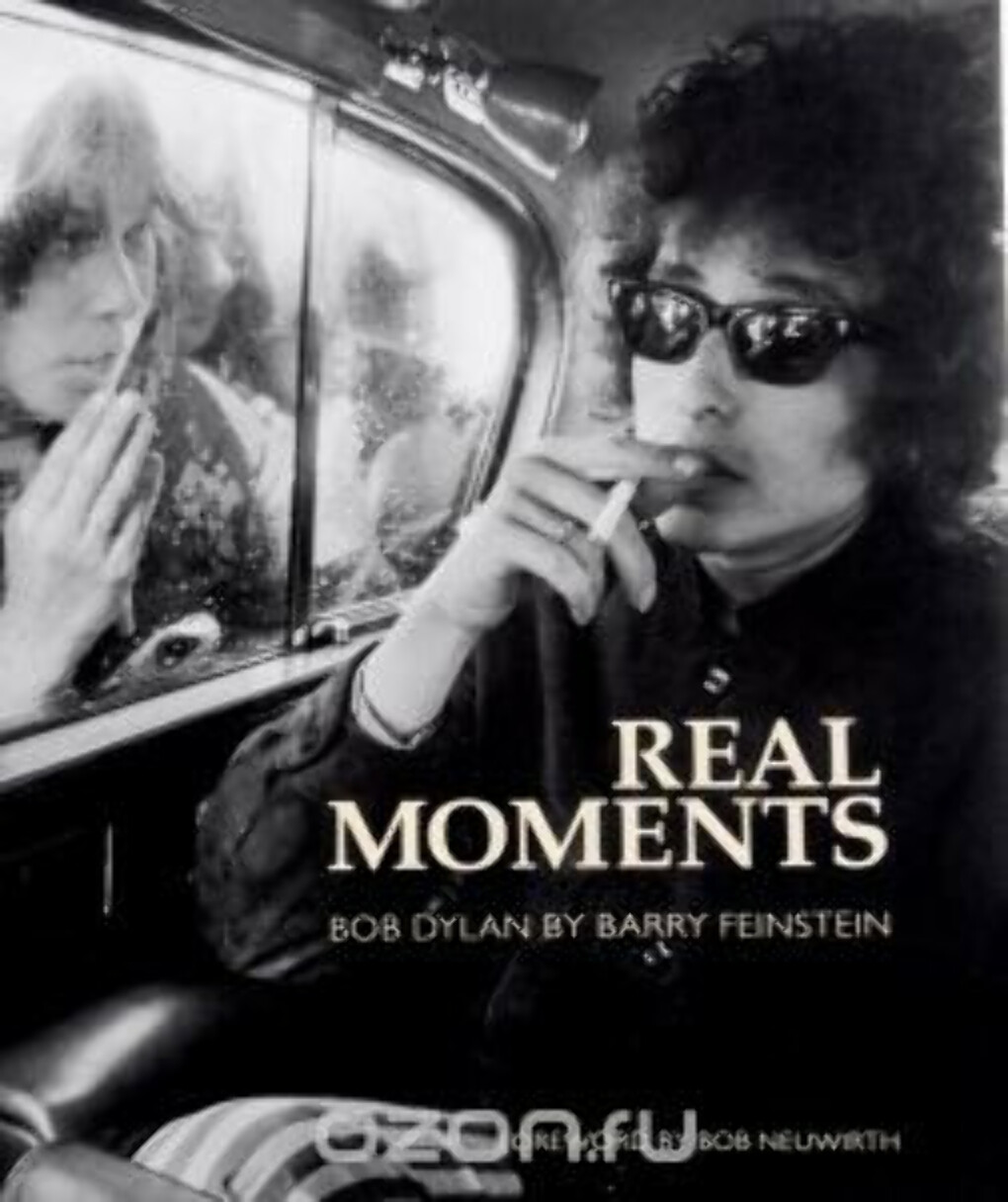 Real Moments. Bob Dylan. Фотоальбом