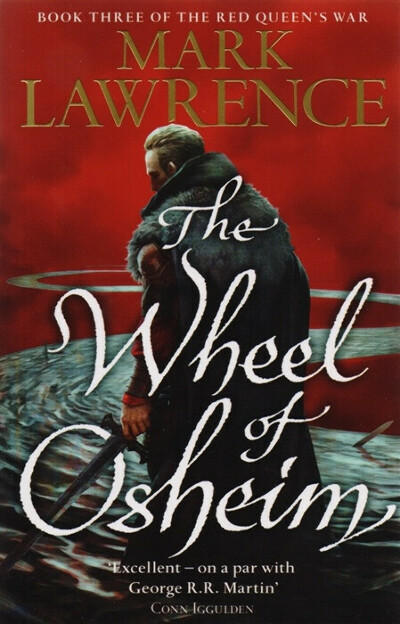 The Wheel of Osheim: Book Three of The Red Queen's War