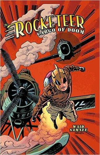 Rocketeer: Cargo of Doom                                Hardcover                                                                                                                                                                                – March 19, 20
