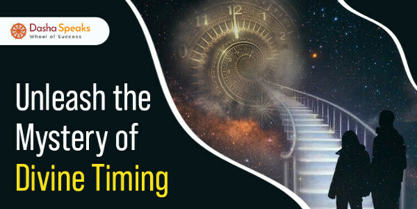 What is Divine Timing - Meaning and Rules of Divine Timing