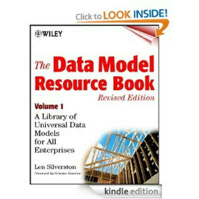 The Data Model Resource Book: A :Library of Universal Data Models for all Enterprises (Kindle Edition)