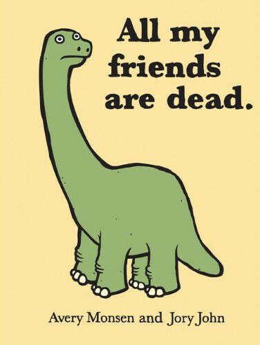"""Avery Monsen, Jory John """"All My Friends Are Dead"""""""