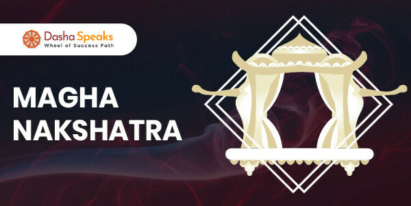 Magha Nakshatra - Astrological Significance and Traits