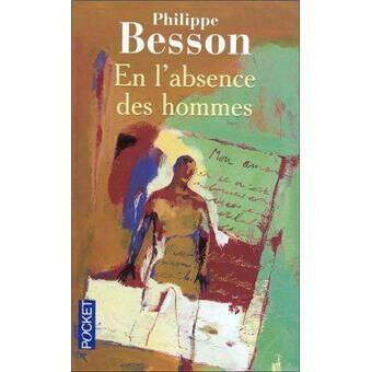 En l'absence des hommes - Philippe Besson sur Fnac.com