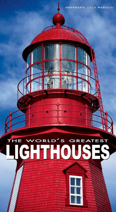 The Worlds Greatest Lighthouses