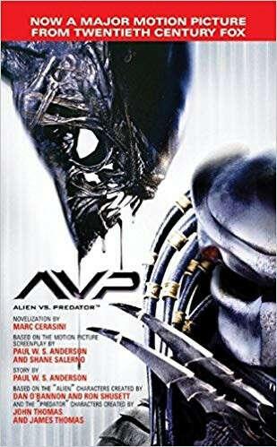 AVP: Alien vs. Predator: The Movie Novelization                    Mass Market Paperback                                                                                                                                                        – June 29, 2004