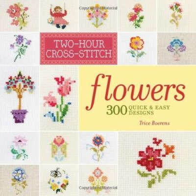 Two-Hour Cross-Stitch: Flowers