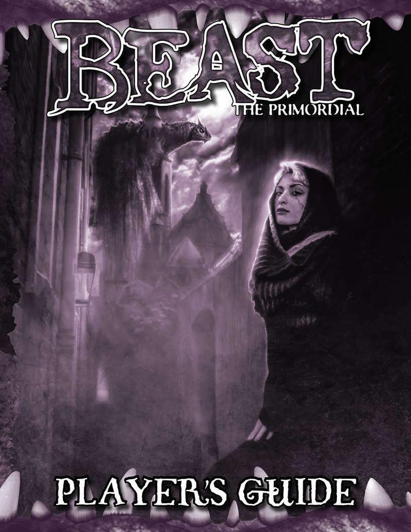 Beast Player's Guide - Onyx Path Publishing   Beast: The Primordial   DriveThruRPG.com