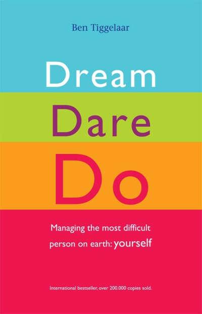 Dream Dare Do - B.Tiggelaar