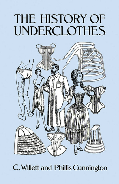 Книгу: History of Underclothes (Dover Fashion and Costumes)