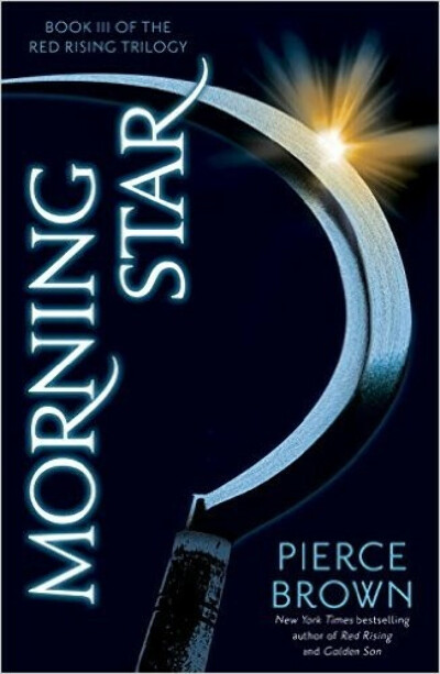 Morning Star: Book III of The Red Rising Trilogy: Pierce Brown: 9780345539847: Amazon.com: Books